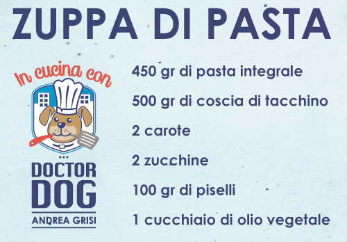 In Cucina Con Doctor Dog - Zuppa di pasta